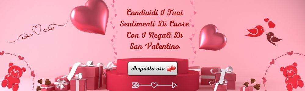 Acquista regali di San Valentino online